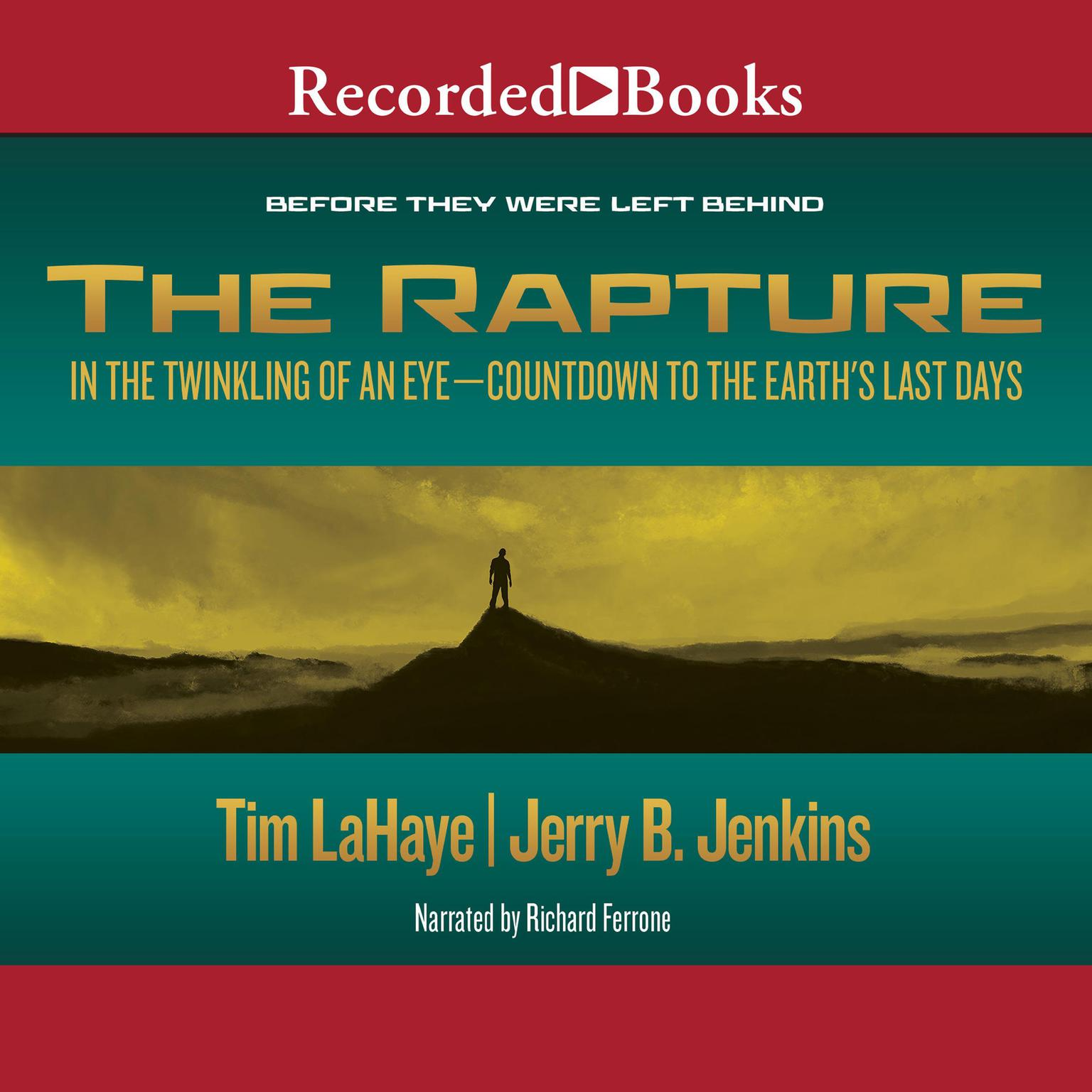 Printable The Rapture: In the Twinkling of an Eye / Countdown to the Earth's Last Days Audiobook Cover Art