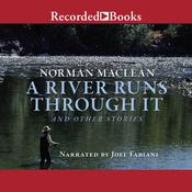 A River Runs Through It Audiobook, by Norman MacLean