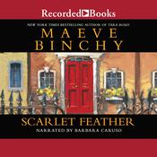 Scarlet Feather Audiobook, by Maeve Binchy