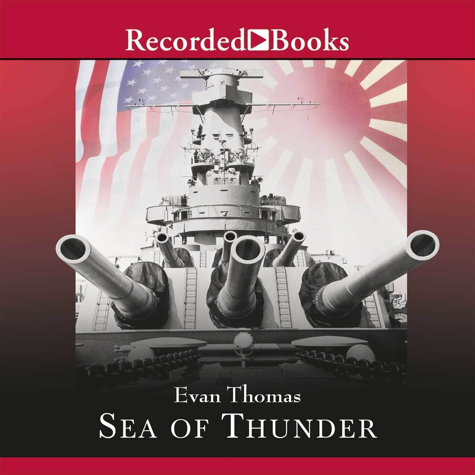 Printable Sea of Thunder: Four Commanders and the Last Great Naval Campaign 1941-1945 Audiobook Cover Art