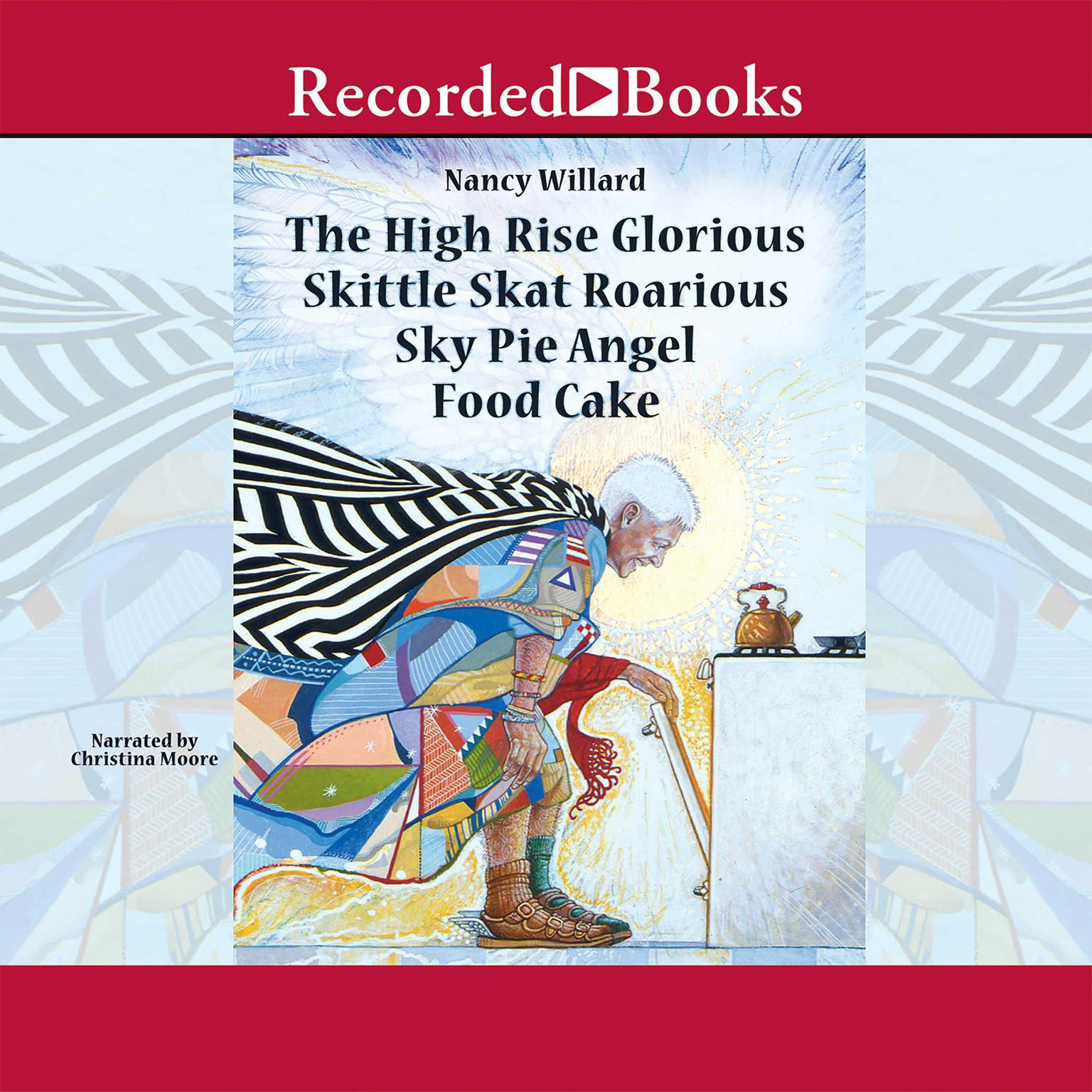 Printable The High Rise Glorious Skittle Skat Roarious Sky Pie Angel Food Cake Audiobook Cover Art