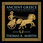 Ancient Greece, Second Edition: From Prehistoric to Hellenistic Times Audiobook, by Thomas R.  Martin