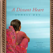 A Distant Heart Audiobook, by Sonali Dev