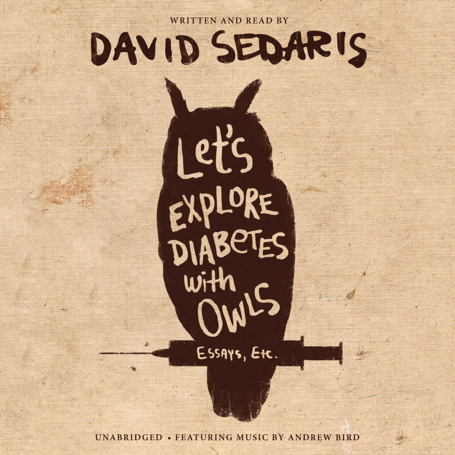 Dentists Without Borders (Abridged): From Let's Explore Diabetes with Owls Audiobook, by David Sedaris