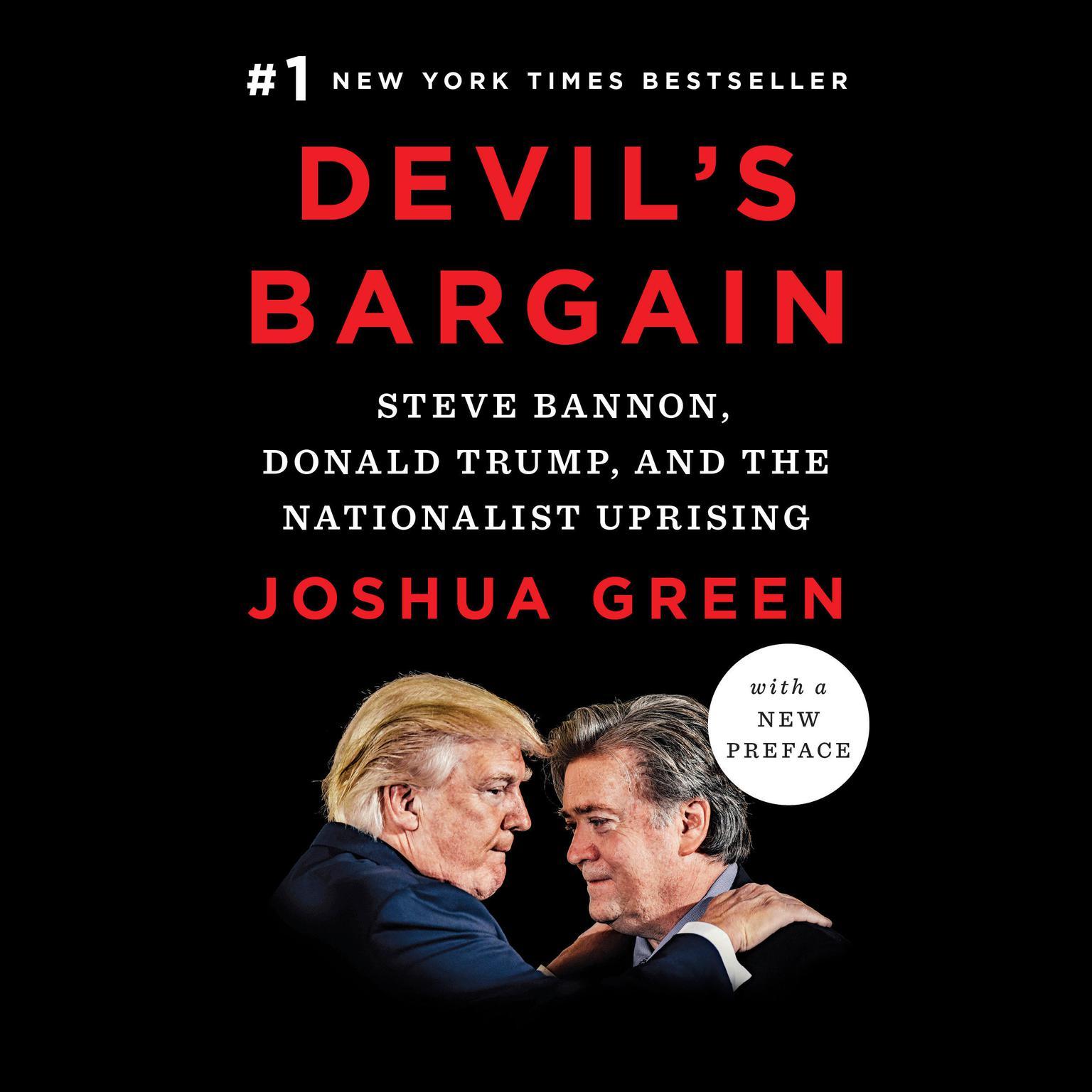 Printable Devil's Bargain: Steve Bannon, Donald Trump, and the Nationalist Uprising Audiobook Cover Art