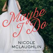 Maybe I Do Audiobook, by Nicole McLaughlin
