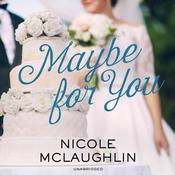 Maybe for You Audiobook, by Nicole McLaughlin