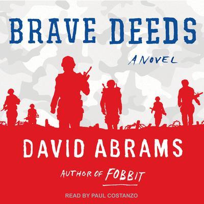 Brave Deeds Audiobook, by David Abrams