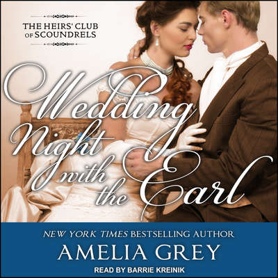 Wedding Night With the Earl Audiobook, by Amelia Grey