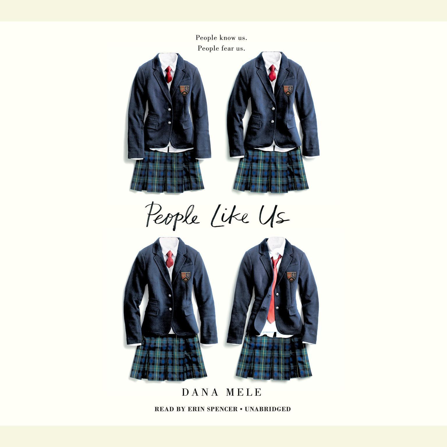 People Like Us Audiobook, by Dana Mele