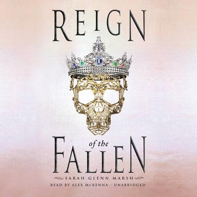 Reign of the Fallen Audiobook, by Sarah Glenn Marsh