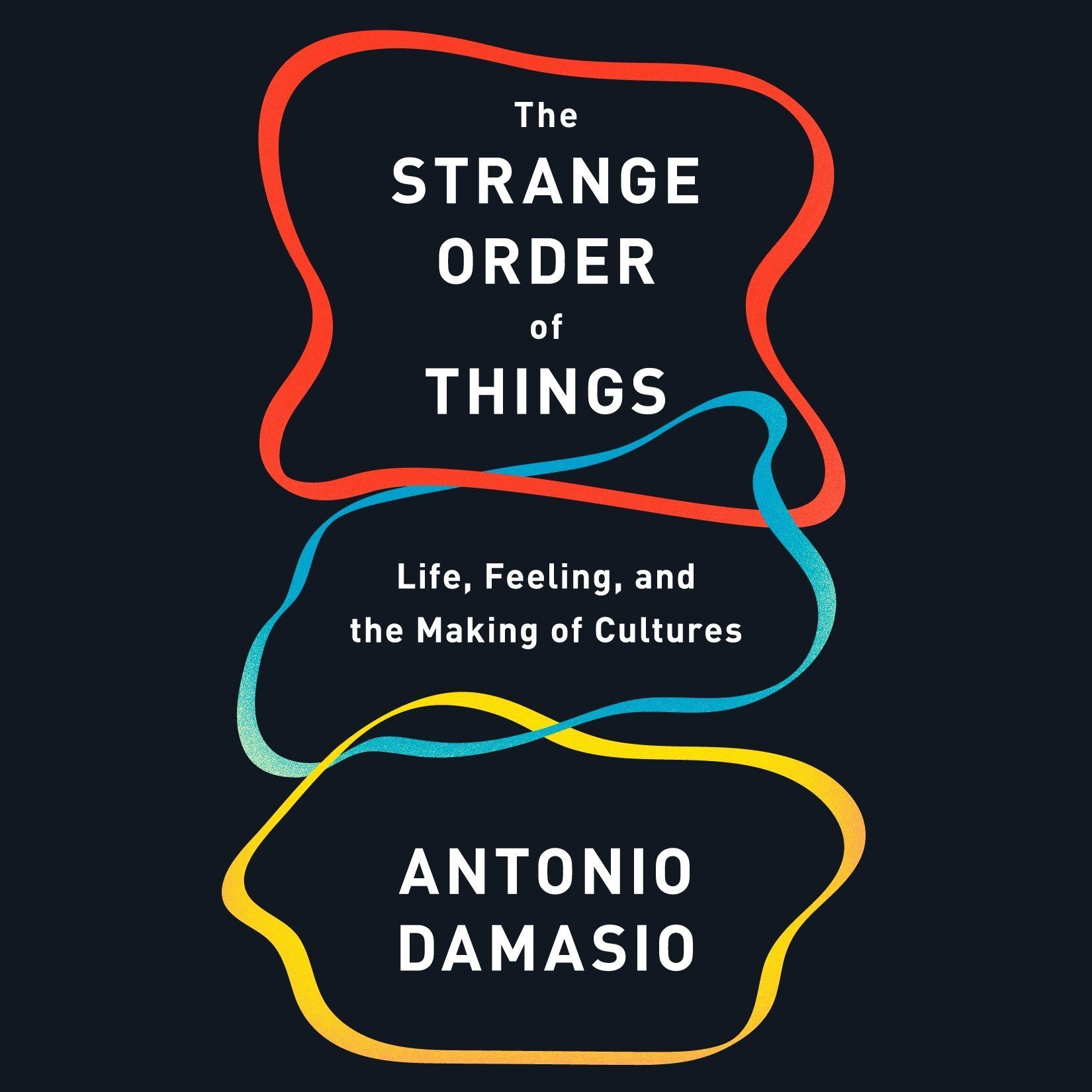 Printable The Strange Order of Things: Life, Feeling, and the Making of Cultures Audiobook Cover Art
