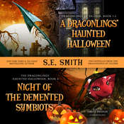 A Dragonlings' Haunted Halloween and Night of the Demented Symbiots: Two Dragonlings of Valdier Novellas Audiobook, by S.E. Smith