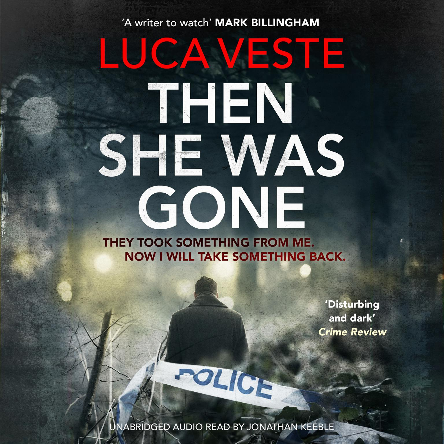 Then She Was Gone Audiobook, by Luca Veste