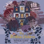 The Problim Children Audiobook, by Natalie Lloyd