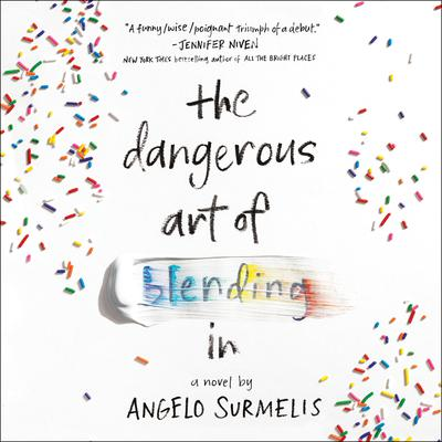 The Dangerous Art of Blending In Audiobook, by Angelo Surmelis
