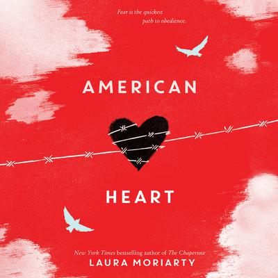 American Heart Audiobook, by Laura Moriarty
