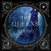 The Queen's Rising Audiobook, by Rebecca Ross