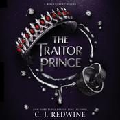 The Traitor Prince Audiobook, by C. J. Redwine