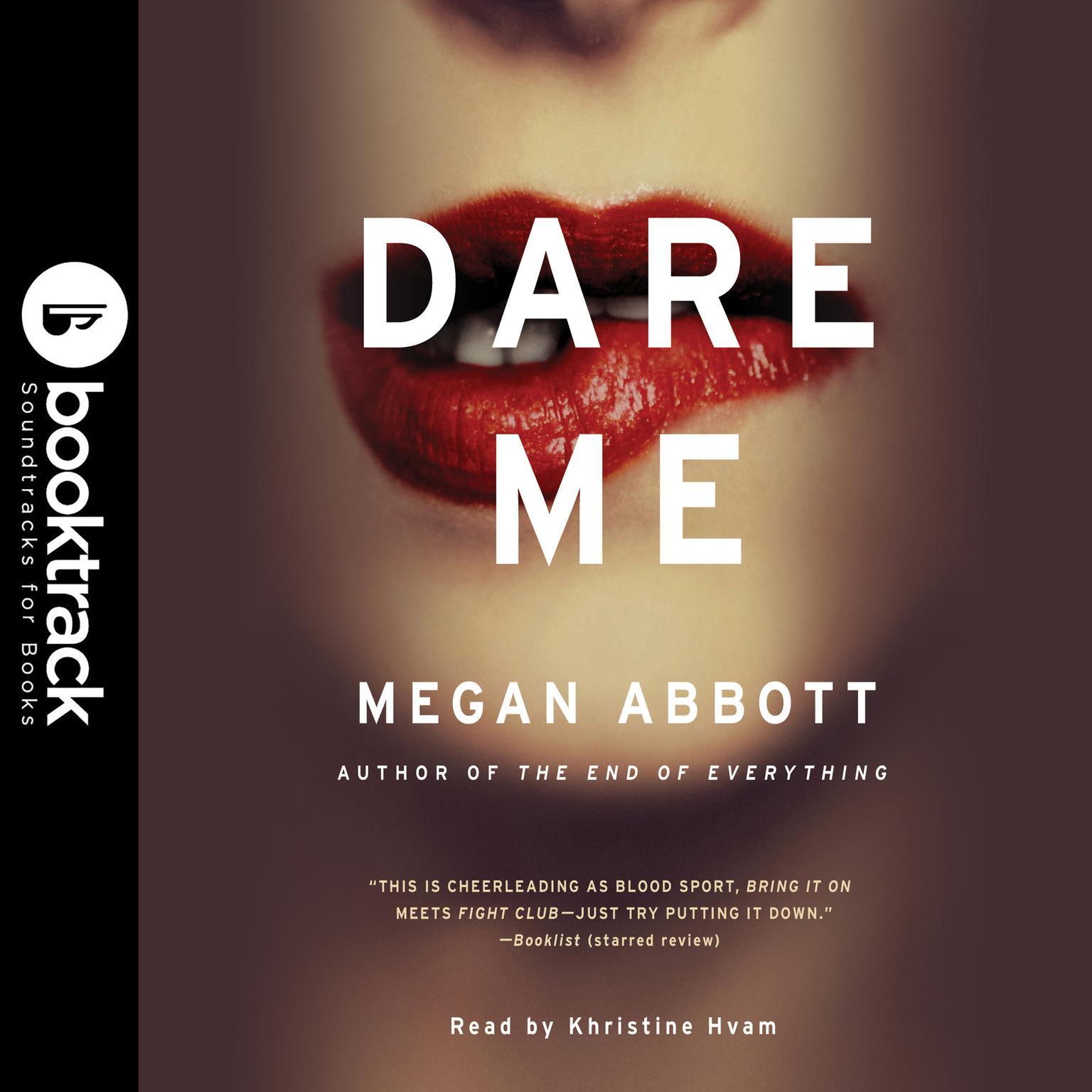 Dare Me: A Novel Audiobook, by Megan Abbott