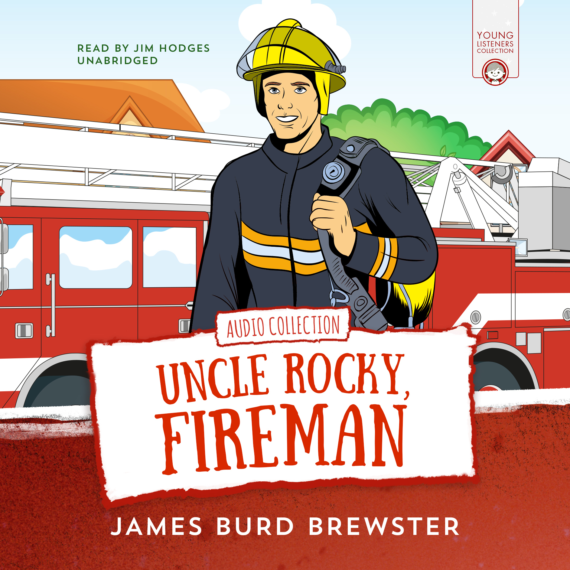 Printable The Adventures of Uncle Rocky, Fireman: Audio Collection Audiobook Cover Art