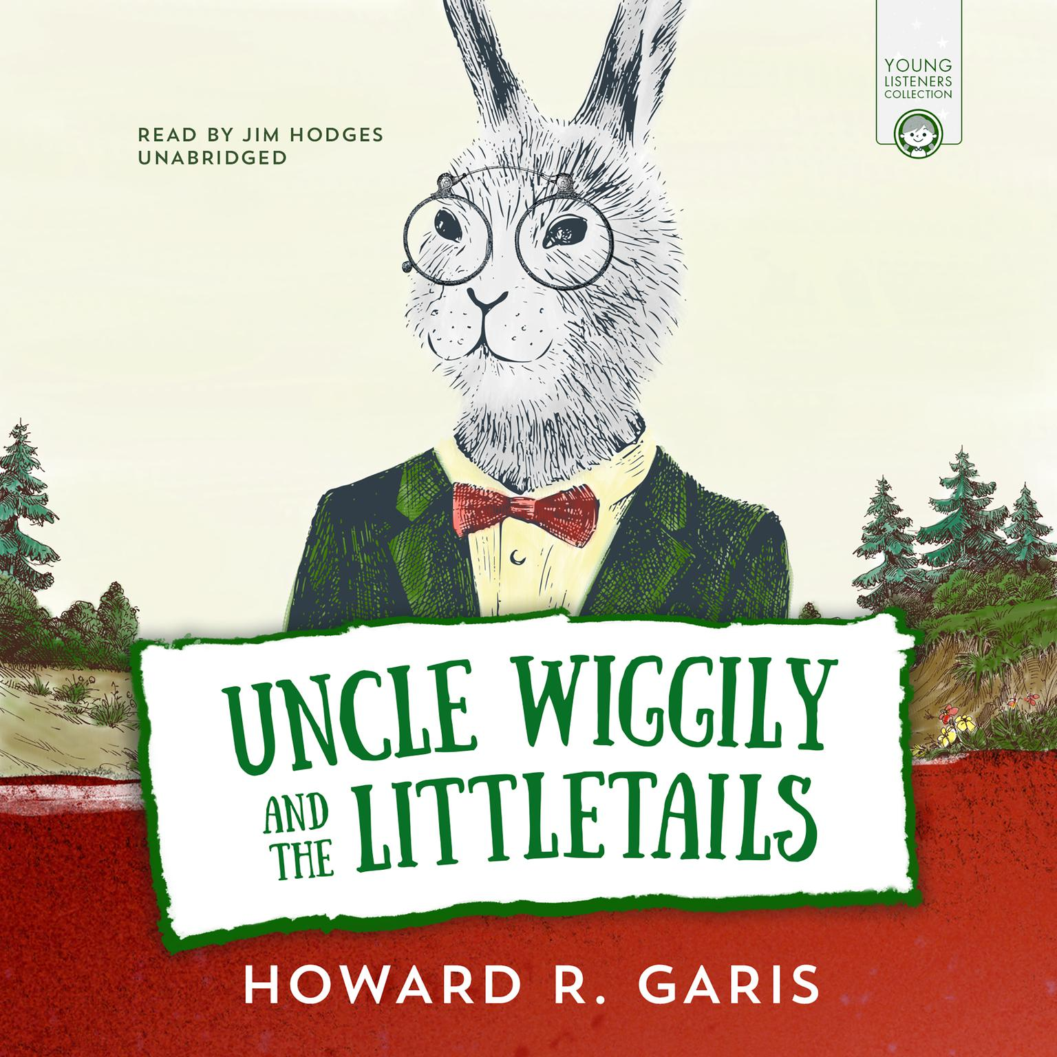 Printable Uncle Wiggily and the Littletails Audiobook Cover Art
