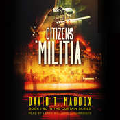 Citizens Militia Audiobook, by David Maddox, David T. Maddox