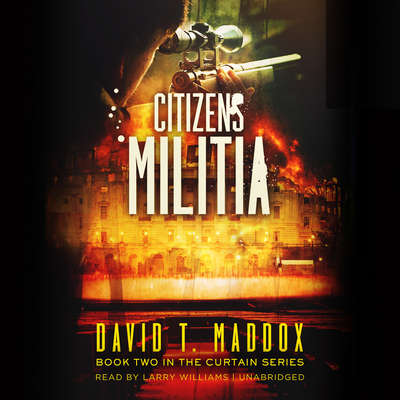 Citizens Militia Audiobook, by David T. Maddox