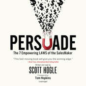 Persuade: The 7 Empowering Laws of the SalesMaker Audiobook, by Scott Hogle|