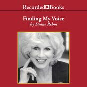 Finding My Voice Audiobook, by Diane Rehm