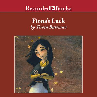 Fionas Luck Audiobook, by Teresa Bateman