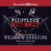 Gut-Shot Audiobook, by William W. Johnstone, J. A. Johnstone