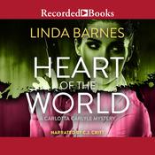 Heart of the World Audiobook, by Linda Barnes