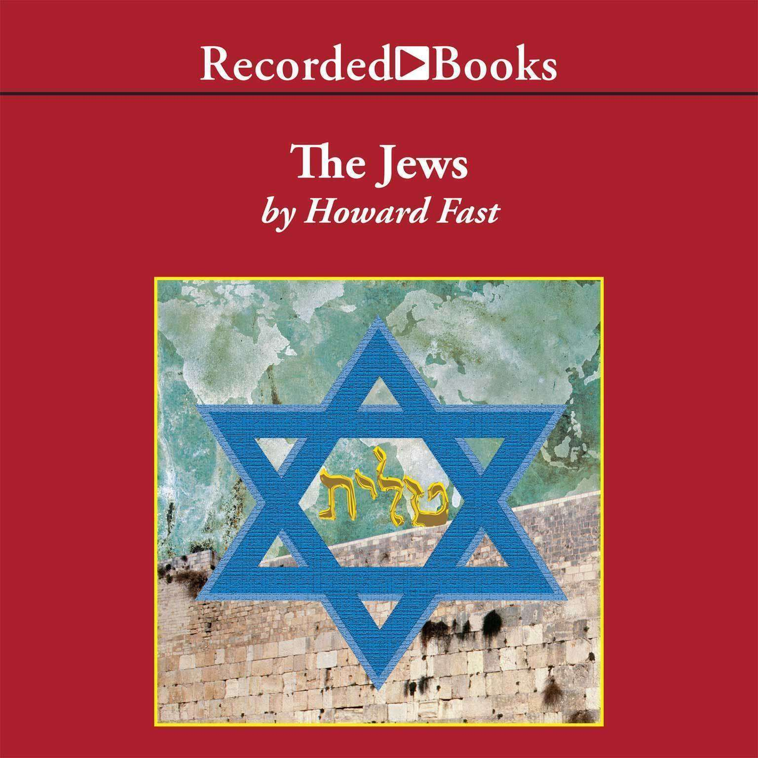 The Jews: Story of a People Audiobook, by Howard Fast