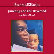 Junebug and the Reverend Audiobook, by Alice Mead