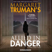 Margaret Trumans Allied in Danger: A Capital Crimes Novel Audiobook, by Margaret Truman, Donald Bain