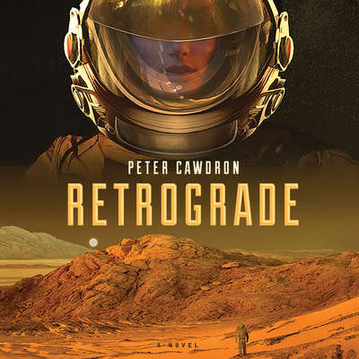 Retrograde Audiobook, by Peter Cawdron