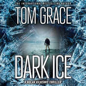 Dark Ice Audiobook, by Tom Grace