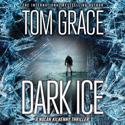 Dark Ice Audiobook, by Tom Grace