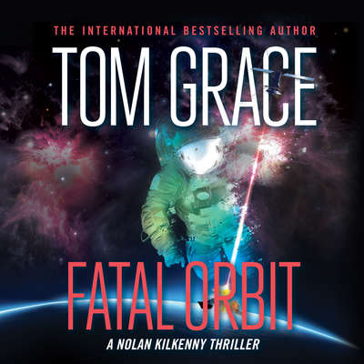 Fatal Orbit Audiobook, by Tom Grace