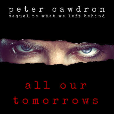 All Our Tomorrows Audiobook, by Peter Cawdron