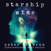 Starship Mine Audiobook, by Peter Cawdron