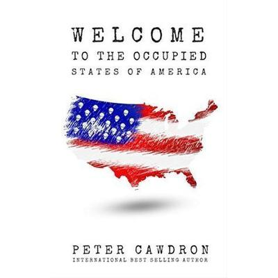Welcome to the Occupied States of America Audiobook, by Peter Cawdron