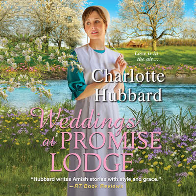 Weddings At Promise Lodge Audiobook, by Charlotte Hubbard