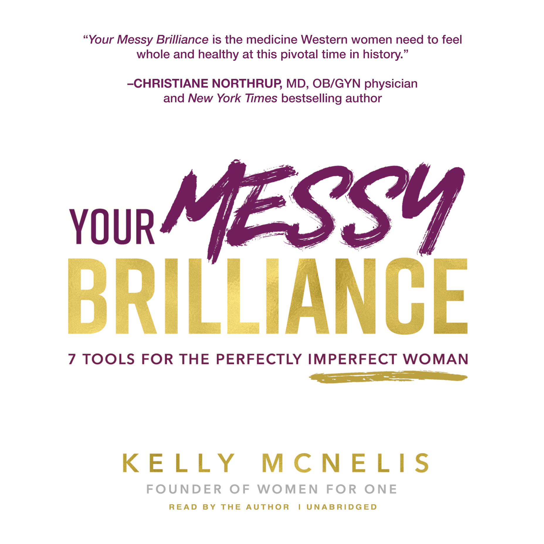 Printable Your Messy Brilliance: 7 Tools for the Perfectly Imperfect Woman Audiobook Cover Art