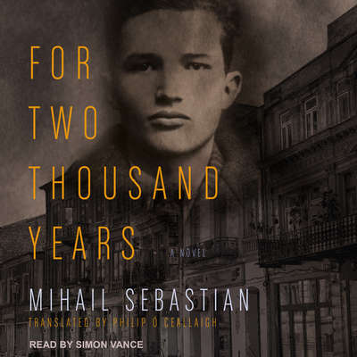 For Two Thousand Years Audiobook, by Mihail Sebastian