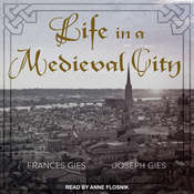 Life in a Medieval City Audiobook, by Joseph Gies, Frances Gies