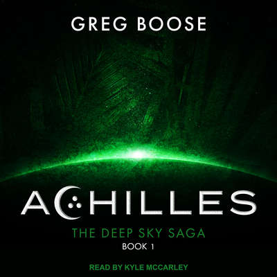 Achilles Audiobook, by Greg Boose