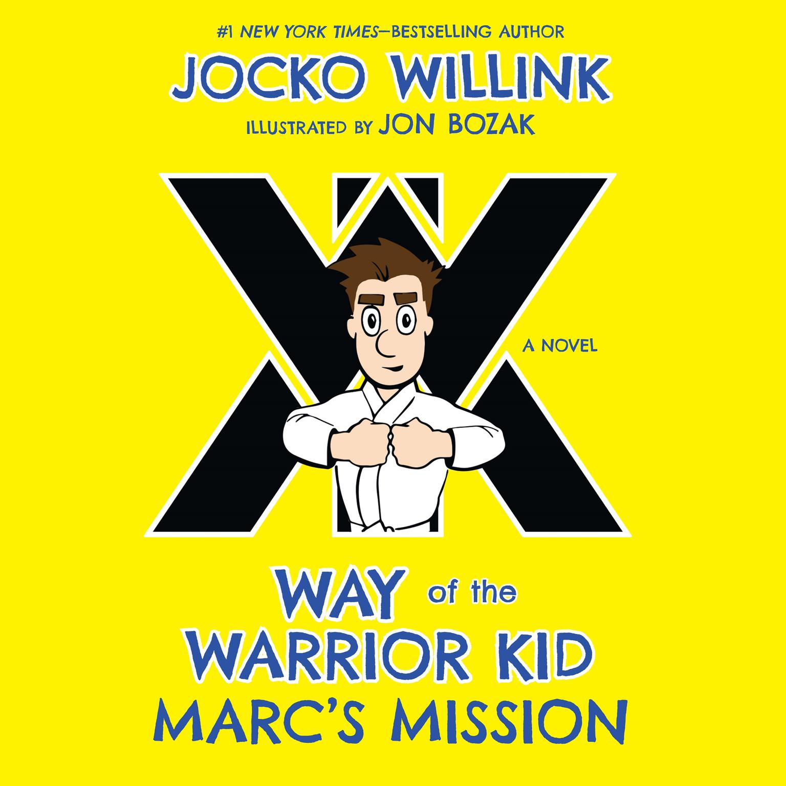 Printable Marc's Mission: Way of the Warrior Kid (A Novel) Audiobook Cover Art