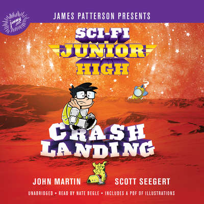 Sci-Fi Junior High: Crash Landing Audiobook, by John Martin